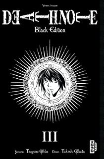 Death Note - Black Edition, tome 3 par Ohba