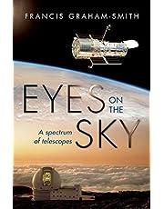 Eyes on the Sky: A Spectrum of Telescopes