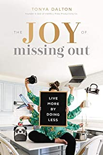Book Cover: The Joy of Missing Out: Live More by Doing Less
