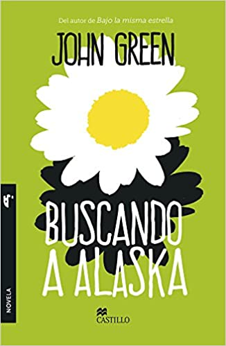 Buscando a Alaska (Spanish Edition): John Green: 9781417757770: Amazon.com: Books