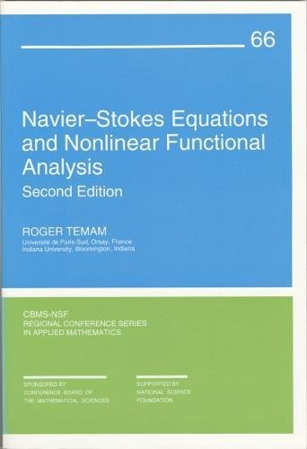 Navier-Stokes Equations and Nonlinear Functional Analysis (CBMS-NSF Regional Conference Series in Applied Mathematics)