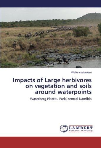 Impacts of Large herbivores on vegetation and soils around waterpoints: Waterberg Plateau Park, central Namibia (Waterpoint)