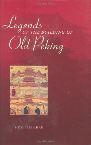 Legends of the Building of Old Peking pdf