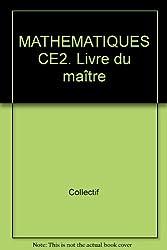 MATHEMATIQUES CE2. Livre du maître