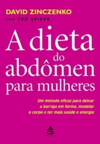 A Dieta Do Abdômen Para Mulheres