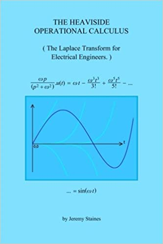 The Heaviside Operational Calculus: The Laplace Transform