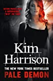 Front cover for the book Pale Demon by Kim Harrison