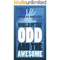 Charles Berlitz's World of the Odd and Awesome (English Edition)