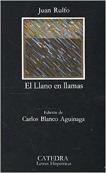 El Llano en llamas (Letras Hispánicas): Amazon.es: Rulfo