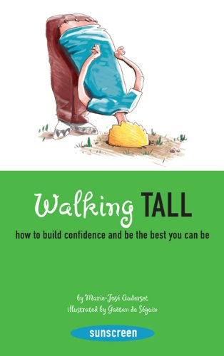 Walking Tall: How to Build Confidence and Be the Best You Can Be (Sunscreen)