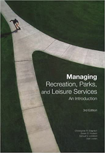 Managing Recreation, Parks and Leisure Services 3rd Edition