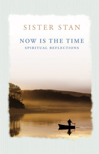 Download Now is the Time: Spiritual Reflections ebook