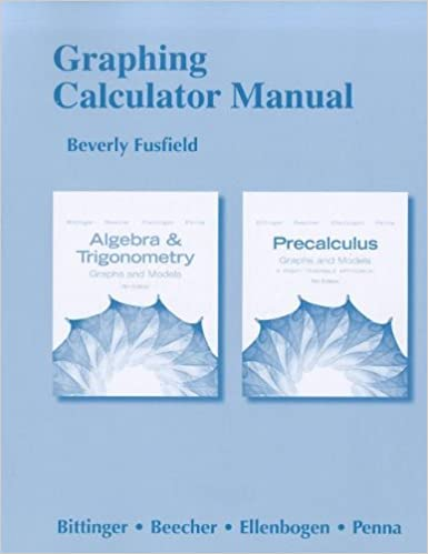 Graphing Calculator Manual for Algebra and Trigonometry: Graphs and ...