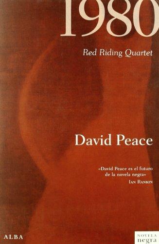 1980: Red Riding Quartet (Novela negra)