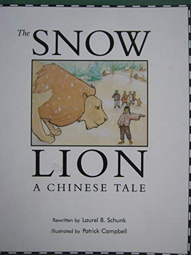- The Snow Lion: a Chinese Tale