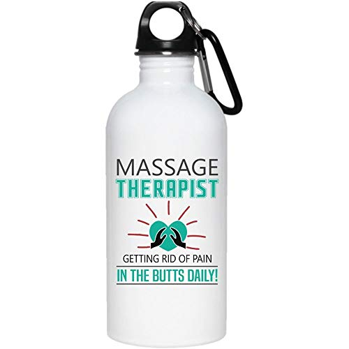 Massage Therapist Getting Rid Of Pain In The Butts Daily 20 oz Stainless Steel Bottle,Cool Massage Therapist Outdoor Sports Water Bottle (Stainless Steel Water Bottle - White)