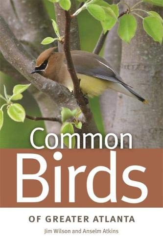 Common Birds of Greater Atlanta (Wormsloe Foundation Nature Book Ser.)