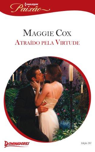 Atraído pela Virtude: Harlequin Paixão - ed.297 (Dominadores)