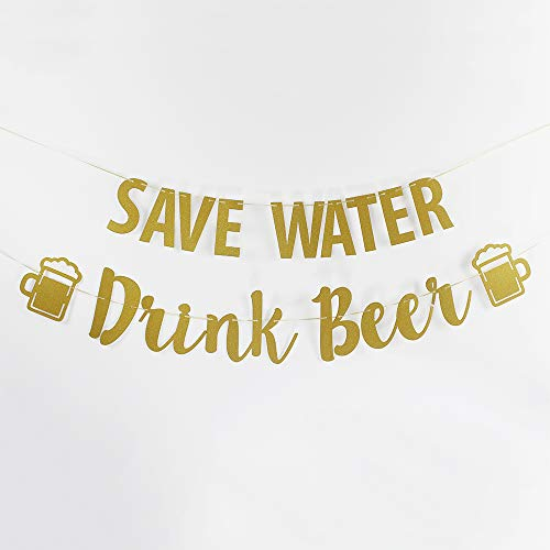 Save Water Drink Beer Banner Wedding Bubbly Bar Mimosa Bar Sign Kitchen Wine Bar Room Bachelorette Bridal Shower Anniversary Celebration Activities Party Decoration ()