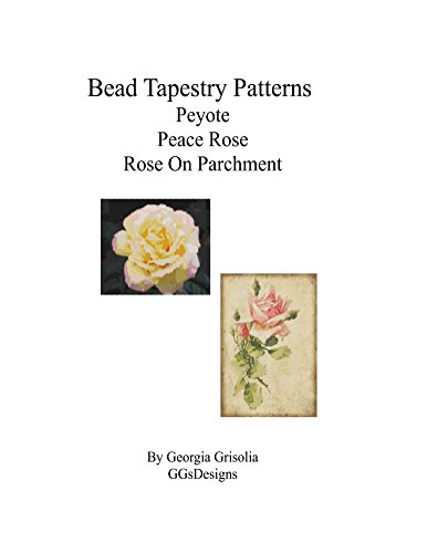 Bead Tapestry Patterns Peyote Peace Rose Rose On Parchment