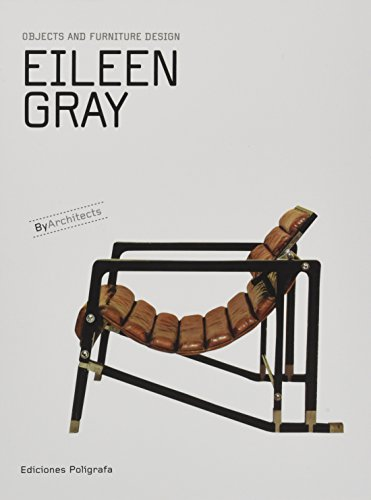 Eileen Gray Designs - Eileen Gray: Objects and Furniture Design: By Architects Series
