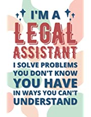 Legal Assistant Gifts: Blank Lined Notebook Journal Diary Paper, a Funny and Appreciation Gift for Legal Assistant to Write in
