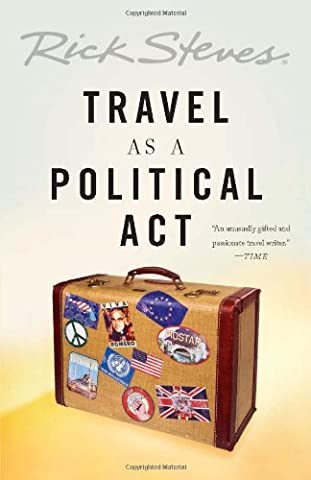 Travel as a Political Act (Quick Study Academics French)