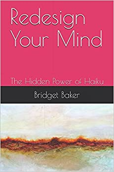 Redesign Your Mind: The Hidden Power of Haiku