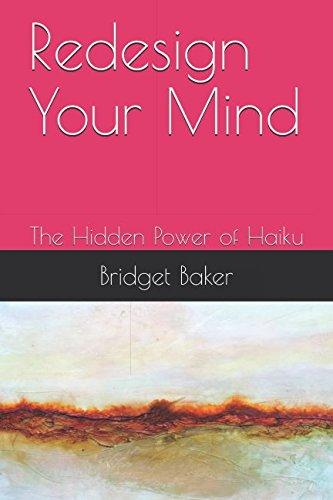 Download Redesign Your Mind: The Hidden Power of Haiku pdf epub