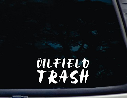 Oilfield Trash - 7