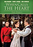 When Calls the Heart - The Dance DVD