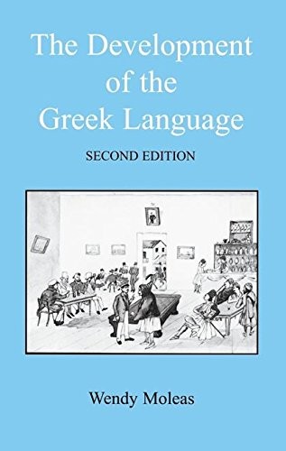 The Development of the Greek Language (Bcppaperbacks) by Brand: Duckworth Publishing