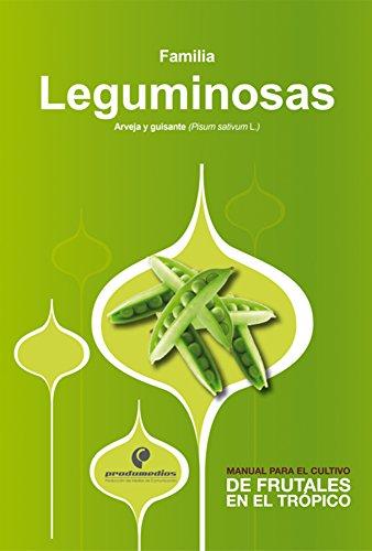 Manual para el cultivo de hortalizas. Familia Leguminosas (Spanish Edition) by [Ligarreto