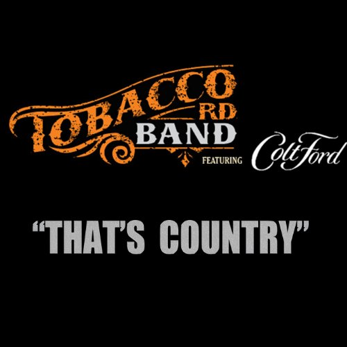 Thats Country (feat. Colt Ford)