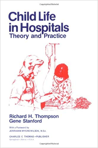 Child Life in Hospitals: Theory and Practice: 9780398044565: Medicine &  Health Science Books @ Amazon.com