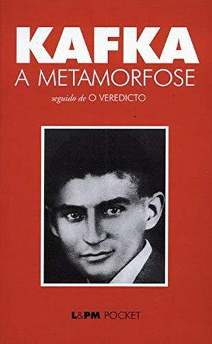 A Metamorfose: seguido de O Veredicto por [Kafka, Franz]