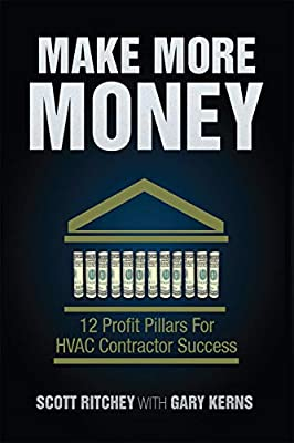 Make More Money: 12 Profit Pillars for HVAC Contractor Success