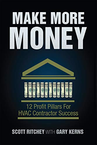 (Make More Money: 12 Profit Pillars for HVAC Contractor Success)