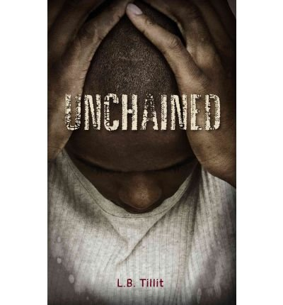 [ Unchained (Gravel Road (Paperback)) ] By Tillit, L B ( Author ) [ 2012 ) [ Paperback ]