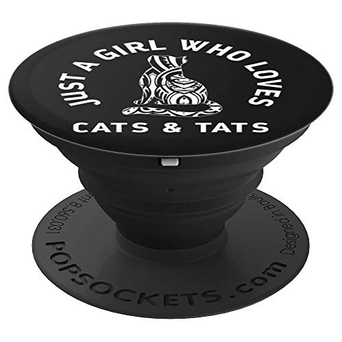 Girl Who Loves Cats & Tats Cute Funny Tattoo Cat Gift - PopSockets Grip and Stand for Phones and Tablets]()