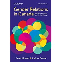 Gender Relations in Canada: Intersectionalities and Social Change