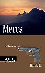 Mercs: A Suspense Crime Thriller (The Fireman Saga Book 4)