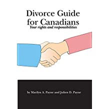 Divorce Guide for Canadians: Your rights and responsibilities