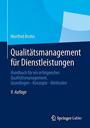 qualittsmanagement-fr-dienstleistungen-handbuch-fr-ein-erfolgreiches-qualittsmanagement-grundlagen-konzepte-methoden