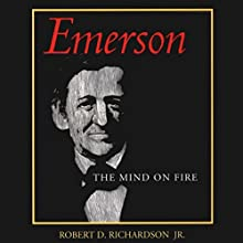 Emerson: The Mind on Fire Audiobook by Robert D. Richardson Narrated by Michael McConnohie