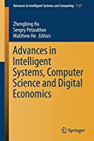 Advances in Intelligent Systems, Computer Science and Digital Economics Front Cover