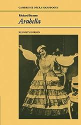 Richard Strauss: Arabella (Cambridge Opera Handbooks)