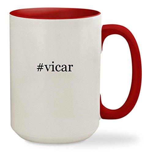 #vicar - 15oz Hashtag Colored Inside & Handle Sturdy Ceramic Coffee Cup Mug, Red - Funny Vicar Costume