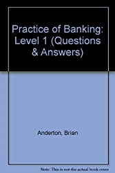 Practice of Banking: Level 1 (Questions & Answers)