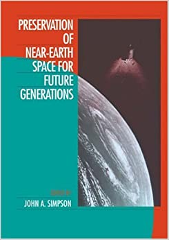 Book Preservation of Near-Earth Space for Future Generations